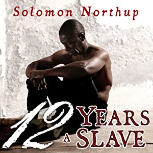 Twelve Years a Slave Hörbuch