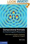 Computational Methods for Electromagn...