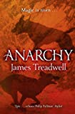 James Treadwell Anarchy (Advent Trilogy)