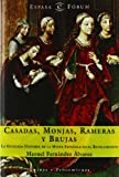 img - for Casadas, Monjas, Rameras Y Brujas book / textbook / text book