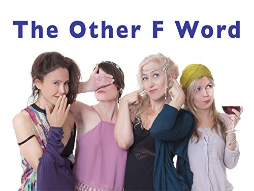 The Other F Word - Season 1