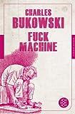 Fuck Machine: Stories