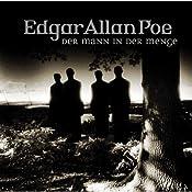 Der Mann in der Menge (Edgar Allan Poe 28) | Edgar Allan Poe