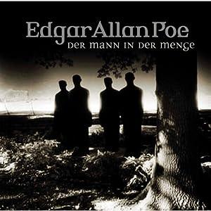 Der Mann in der Menge (Edgar Allan Poe 28) Hörspiel