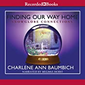 Finding Our Way Home | Charlene Ann Baumbich