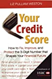 51rzU Yvs3L. SL160  Your Credit Score; How to Fix, Improve, and Protect the 3 Digit Number Than Shapes Your Financial Future