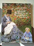 img - for Monet, Renoir and the Impressionist Landscape book / textbook / text book