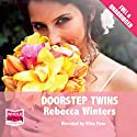 Doorstep Twins Audiobook by Rebecca Winters Narrated by Eliza Foss