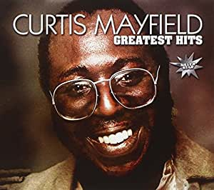 Curtis Mayfield Greatest Hits Amazon Com Music