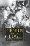 img - for Genius on the Edge: The Bizarre Double Life of Dr. William Stewart Halsted 1st Edition by Imber, Gerald (2010) Hardcover book / textbook / text book