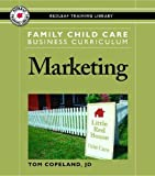 img - for Family Child Care Business Curriculum: Marketing book / textbook / text book