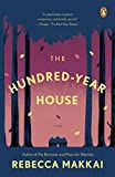 img - for The Hundred-Year House: A Novel book / textbook / text book