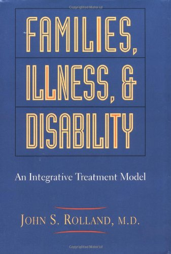 Families, Illness, And Disability: An Integrative Treatment Model (Biopsychosocial Model compare prices)