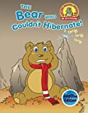 img - for The Bear Who Couldn't Hibernate!: (Simplified Edition) (Upside Down Animals) (Volume 1) book / textbook / text book