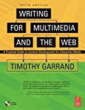 img - for [(Writing for Multimedia and Web: Content Development for Bloggers and Professionals )] [Author: Timothy Garrand] [Dec-2006] book / textbook / text book