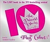 The Princess Diaries: Ten Out of Ten