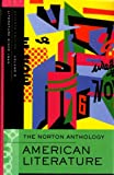 The Norton Anthology: American Literature, Volume E: Literature Since 1945