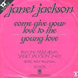 Come Give Your Love To Me / Young Love by Janet Jackson