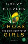 Those Girls - Was dich nicht t�tet: T...