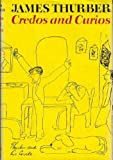 Credos and Curios (0060142707) by James Thurber