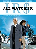 All Watcher, T7 : le Trou Noir Financer par Desberg