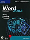 Microsoft Word 2002: Comprehensive Concepts and Techniques (Shelly Cashman)
