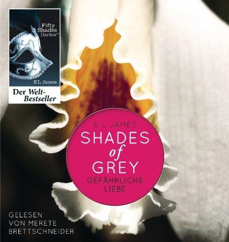 Buchseite und Rezensionen zu 'Shades of Grey. Gefährliche Liebe: Band 2 von E L James Ausgabe ungekürzte Lesung (2012)' von E L James