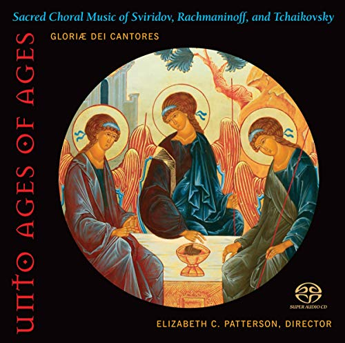 SACD : GLORIAE DEI CANTORES / RACHMANINOFF / PATTERSON - Unto Ages Of Ages