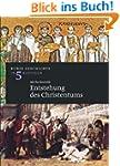 Entstehung des Christentums: Kurze Ge...