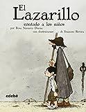 img - for El Lazarillo contado a los ninos (Biblioteca Escolar Clasicos Contados A los Ninos) (Spanish Edition) book / textbook / text book