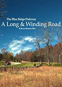 The Blue Ridge Parkway: A Long & Winding Road