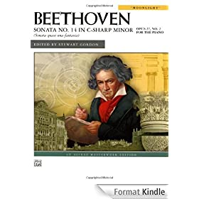 Beethoven Sonata No. 14 In C-Sharp Minor Opus 27, No. 2 For The Piano (Moonlight)