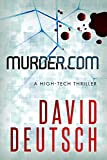 Murder.com: a High-Tech Thriller (Max Slade Mysteries Book 1)