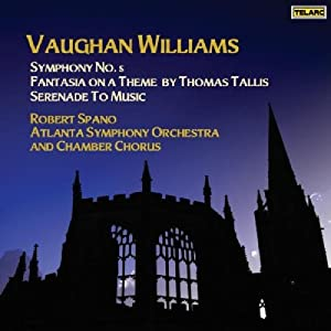 Vaughan Williams: Symphony No. 5; Fantasia on a Theme by Thomas Tallis; Serenade to Music