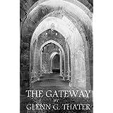 The Gateway: (Harbinger of Doom): 1by Glenn G. Thater