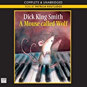 A Mouse Called Wolf | [Dick King-Smith]