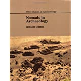 Nomads in Archaeology (New Studies in Archaeology) ~ Roger Cribb