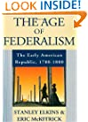 The Age of Federalism: The Early American Republic, 1788-1800
