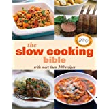 The Slow Cooking Bible (Cookery)by Murdoch Books
