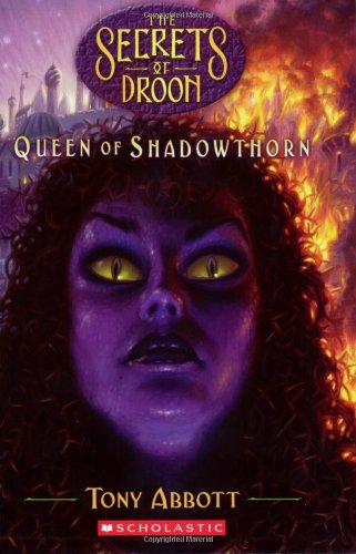 Queen of Shadowthorn (Secrets of Droon)