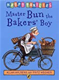 Master Bun the Bakers' Boy (Happy Families) (0140323449) by Ahlberg, Allan
