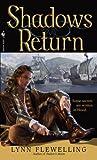 Shadows Return: The Nightrunner Series, Book 4