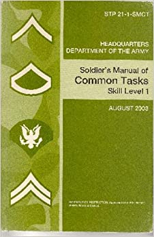 STP 21-1-SMCT, Soldier's Manual of Common Tasks | United ...