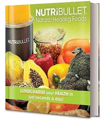 NutriBullet Natural Healing Foods Recipe Cook Book Brand New Hardcover (Cooks Recipes compare prices)