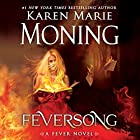 Feversong Audiobook by Karen Marie Moning Narrated by Jim Frangione, Amanda Leigh Cobb