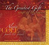 Greatest Gift: Songs of the Se Alexis Cole