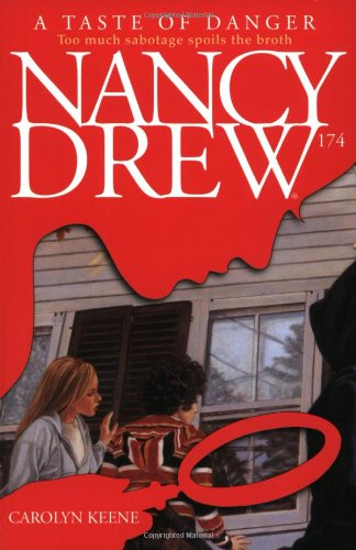 A Taste of Danger (Nancy Drew 174)