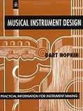 Musical Instrument Design: Practical Information for Instrument Design