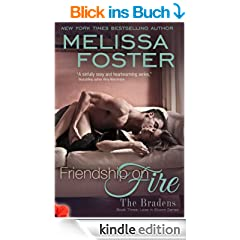Friendship on Fire (Love in Bloom: The Bradens, Book Three)  Contemporary Romance (English Edition)
