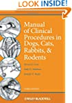 Manual of Clinical Procedures in Dogs...